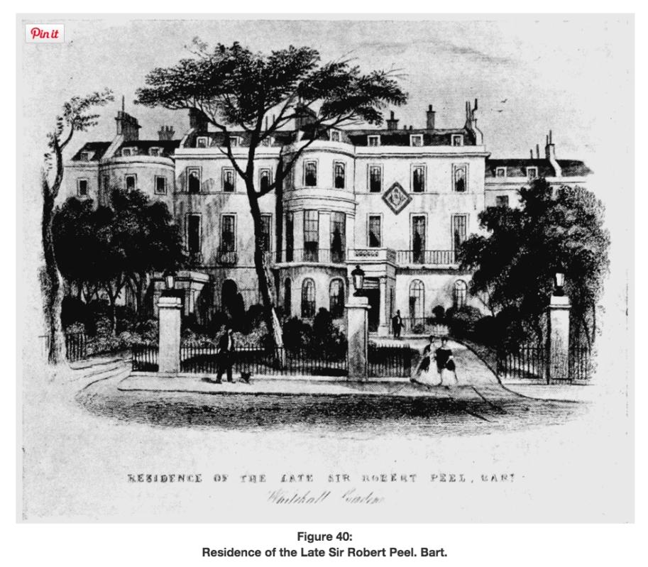 Sir Robert Peel's home in Whitehall Gardens (http://www.british-history.ac.uk/survey-london/vol13/pt2/pp198-203)